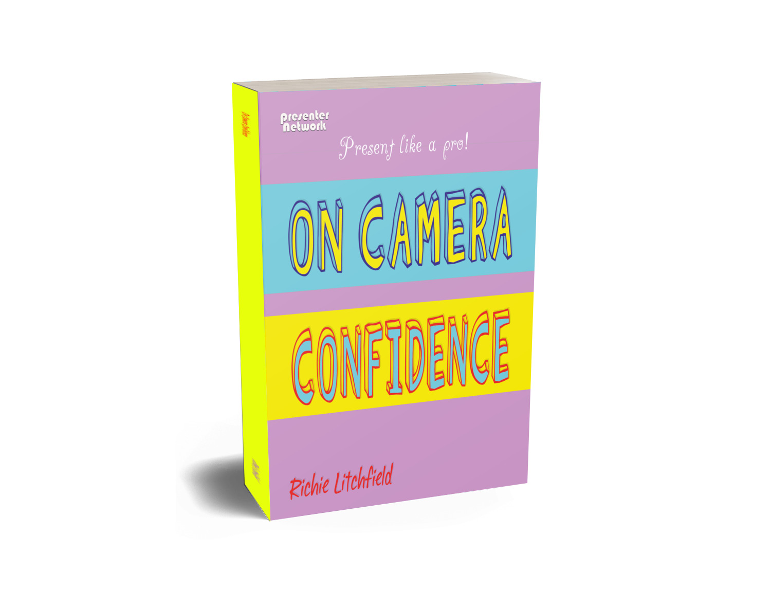 Recommended Book:  On-Camera Confidence